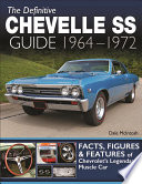 The Definitive Chevelle SS Guide 1964 1972