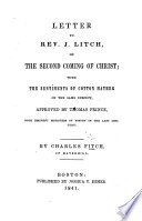 Letter To Rev J Litch On The Second Coming Of Christ With The Sentiments Of C Mather On The Same Subject Etc book