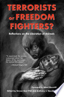 Terrorists Or Freedom Fighters? The First Anthology Of Writings On The