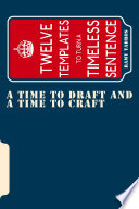 A Time to Draft and a Time to Craft