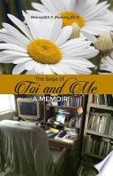 The Saga Of Toi And Me A Memoir