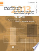 Industrial Commodity Statistics Yearbook 2013  Two Volume Set