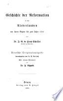 Geschichte der Reformation in den Niederlanden
