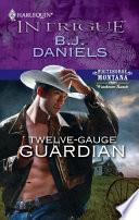 Twelve Gauge Guardian