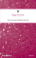 Billionaire Bridegroom Time For Love Until Fellow Bachelor Members