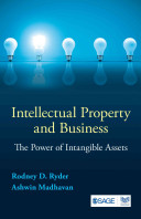 Intellectual property and business : the power of intangible assets /