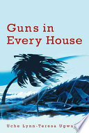 Guns in Every House