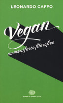 Vegan  Un manifesto filosofico