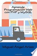 Aprende Programaci N Web Con Php Y Mysql