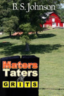 Maters  Taters and Grits