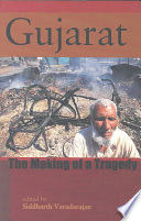 Gujarat  the Making of a Tragedy