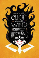 Cliche and Wind Go Hitchhiking