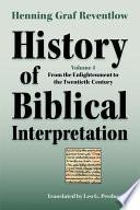 History of Biblical Interpretation  Volume 4
