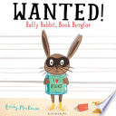 Wanted Ralfy Rabbit Book Burglar