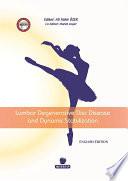 Lumbar Degenerative Disc Disease and Dynamic Stabilization