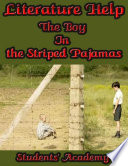 Literature Help  The Boy In the Striped Pajamas