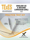 Texes English as a Second Language  ESL  154 Practice Test Kit
