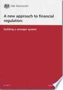A New Approach to Financial Regulation