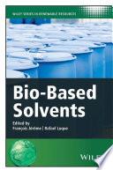 Bio Based Solvents