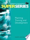 Planning Training and Development
