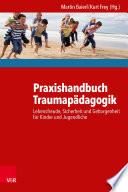Praxishandbuch Traumapädagogik