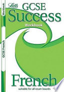 Gcse Success Workbook French