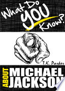 download ebook what do you know about michael jackson? the unauthorized trivia quiz game book about michael jackson facts pdf epub
