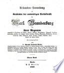 Codex diplomaticus Brandenburgensis: Hauptth. [Ueberreste älterer brandenburgischer Geschichtschreibung.] 1. [und einziger] Bd. 1862