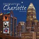Destination  Charlotte Book PDF