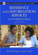 Reference and Information Services  An Introduction  Library and Information Science Text Series
