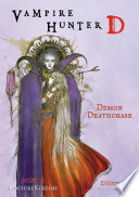 Vampire Hunter D Volume 3  Demon Deathase