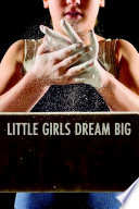Little Girls Dream Big