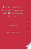 Equity And The Law Of Trusts In The Republic Of Ireland : in the law affecting trusts,...