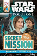 DK Readers L4  Star Wars  Rogue One Secret Mission