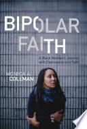 Bipolar Faith : lift him up and pull...