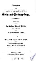 Annalen der deutschen und ausl  ndischen Criminal Rechts Pflege  Hrsg  von  Julius Eduard  Hitzig