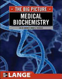 Medical Biochemistry The Big Picture