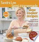 Sandra Lee Semi Homemade Slow Cooker Recipes