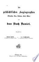 Die geschichtlichen Hagiographen (Chronika, Esra, Nehemia, Ruth, Esther) und das Buch Daniel