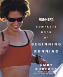 Runner s World Complete Book of Beginning Running