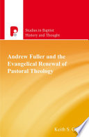 Andrew Fuller And The Evangelical Renewal Of Pastoral Theology