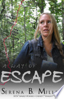 A Way of Escape  A Novel