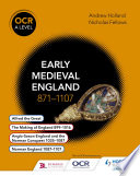 OCR A Level History  Early Medieval England 871  1107