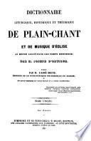 Dictionnaire liturgique  historique et th  orique de plain chant et de musique d   glise au moyen   ge et dans les temps modernes