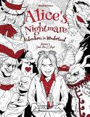 Alice s Nightmare   Adventures in Wonderland   Adult Coloring Book