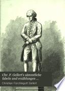 Chr. F. Gellert's sämmtliche fabeln und erzählungen ...