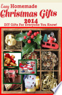 Easy Homemade Christmas Gifts 2014