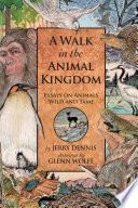 A Walk in the Animal Kingdom