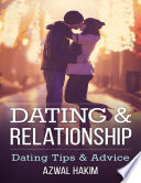 Dating Relationship Dating Tips Advice