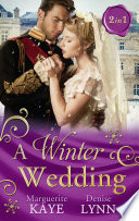 A Winter Wedding  Strangers at the Altar   The Warrior s Winter Bride  Mills   Boon M B